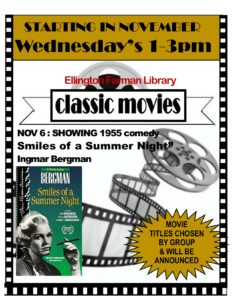 Classic Movies at the library @ Ellington Farman Library