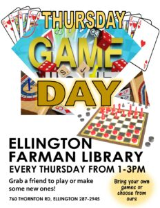Thursday Game Day @ Ellington Farman Library