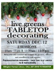 Live Greens Tabletop Decorating @ Ellington Farman Library