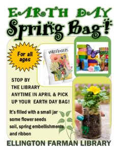 Earth Day Spring Bags @ Ellington Farman Library