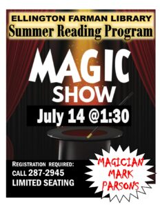 Magic & Comedy Show @ Ellington Farman Library